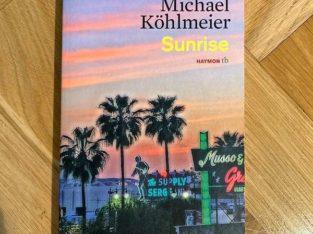 """Sunrise"" von Michel Köhlmeier"